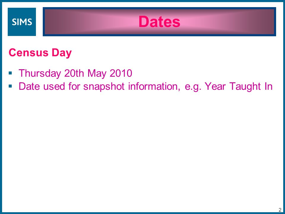  Thursday 20th May 2010  Date used for snapshot information, e.g.