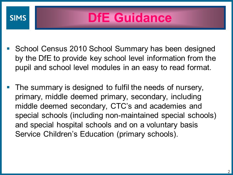  School Census 2010 School Summary has been designed by the DfE to provide key school level information from the pupil and school level modules in an easy to read format.