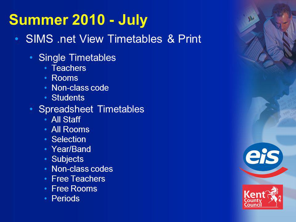 Summer 2010 - July SIMS.net View Timetables & Print Single Timetables Teachers Rooms Non-class code Students Spreadsheet Timetables All Staff All Rooms Selection Year/Band Subjects Non-class codes Free Teachers Free Rooms Periods