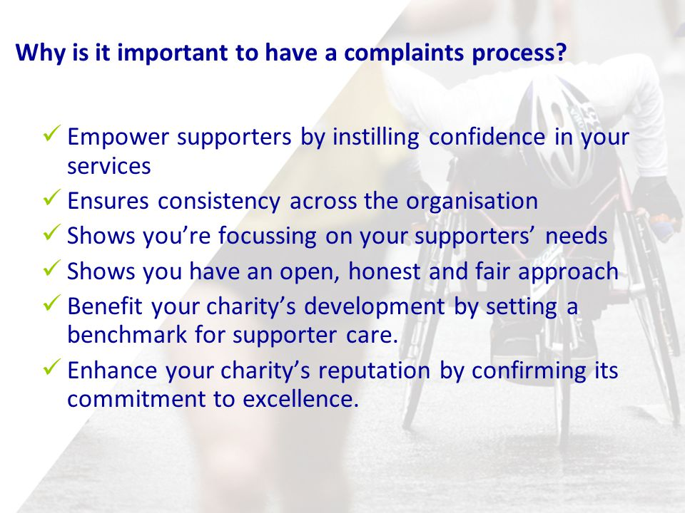Why is it important to have a complaints process.