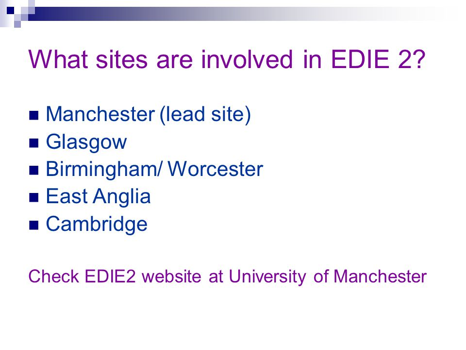 What sites are involved in EDIE 2.