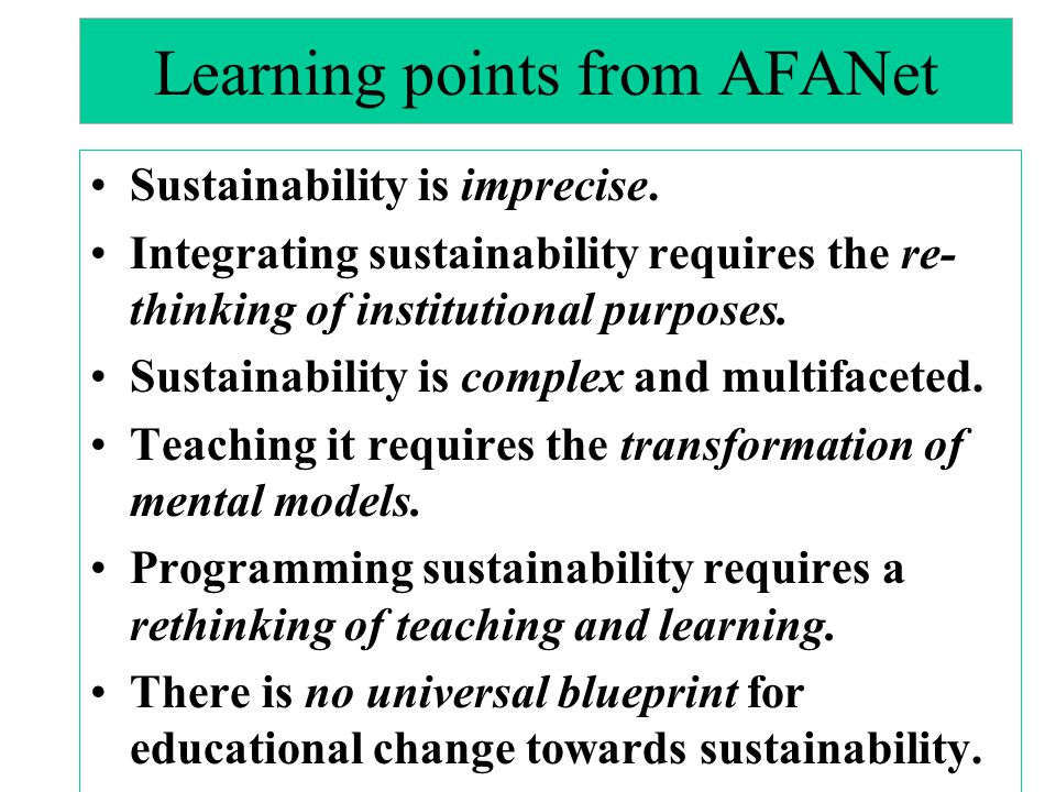 Learning points from AFANet Sustainability is imprecise.