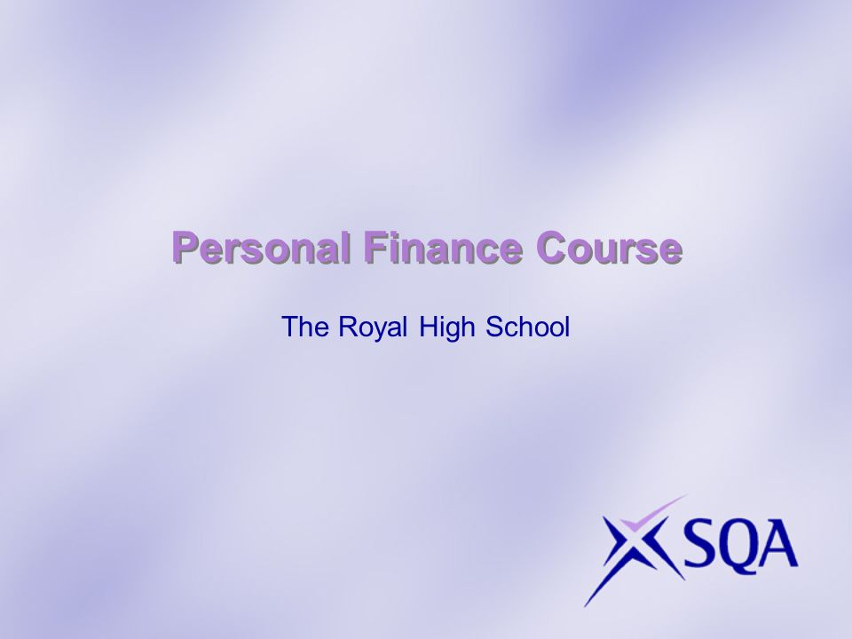 Personal Finance Course The Royal High School
