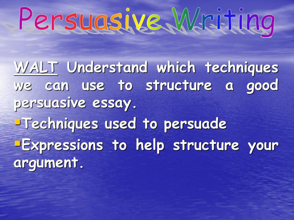 techniques to persuade in an essay