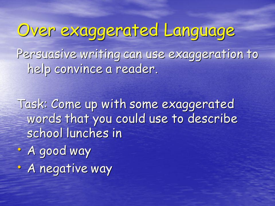 Task Come up with your own anecdote for a bad experience with school dinners.