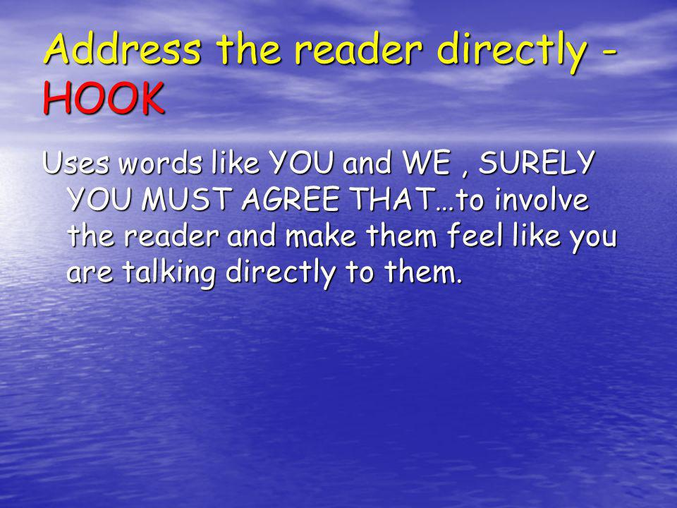 Over exaggerated Language Persuasive writing can use exaggeration to help convince a reader.