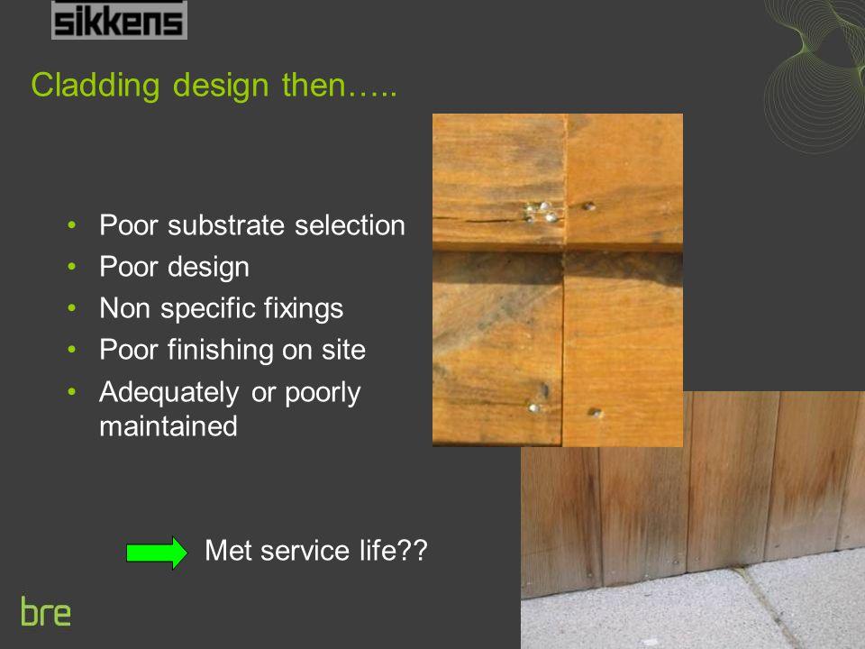 Cladding design then…..