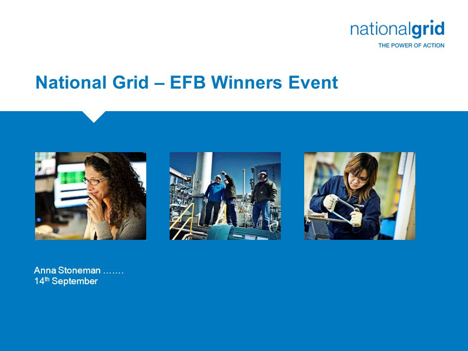 2 National Grid: An overview  Who are we.