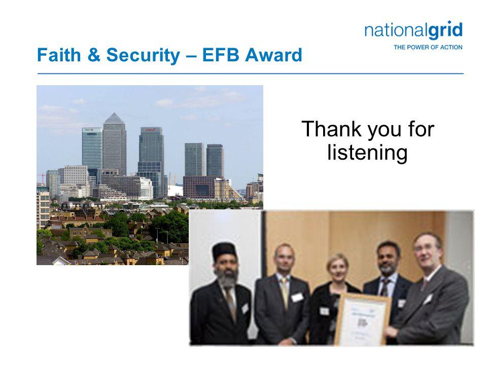 16 Faith & Security – EFB Award Thank you for listening