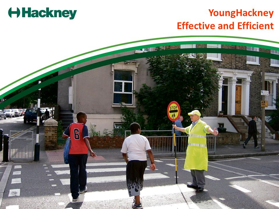 YoungHackney Effective and Efficient