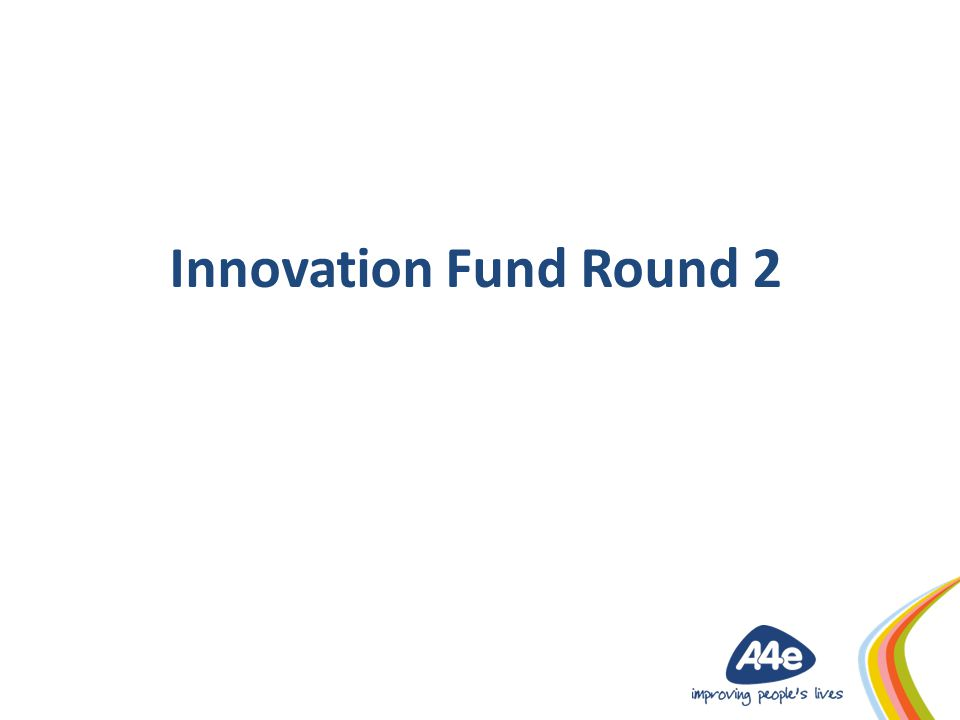 Innovation Fund Round 2