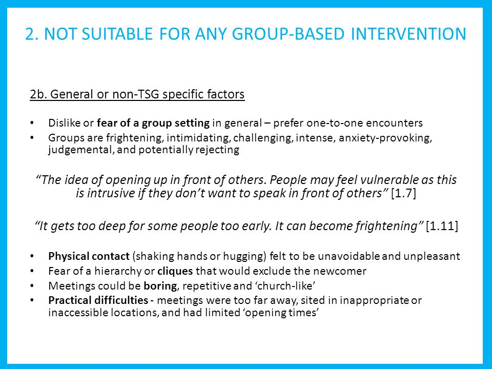 2. NOT SUITABLE FOR ANY GROUP-BASED INTERVENTION 2b.