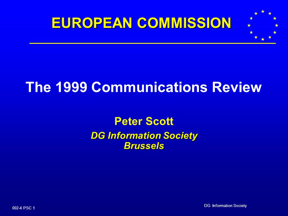 DG Information Society 002-4 PSC 21 USER AND CONSUMER INTERESTS   update telecoms data protection and privacy directive   make caller location mandatory for all emergency calls   strengthen provisions on complaint handling, dispute resolution and tariff transparency for consumers   suppliers to publish quality-of-service information, under NRA supervision   Leased line Directive ?