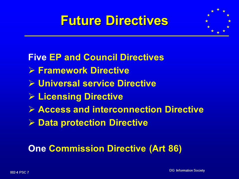 DG Information Society 002-4 PSC 17 A framework for regulation for interconnection and access