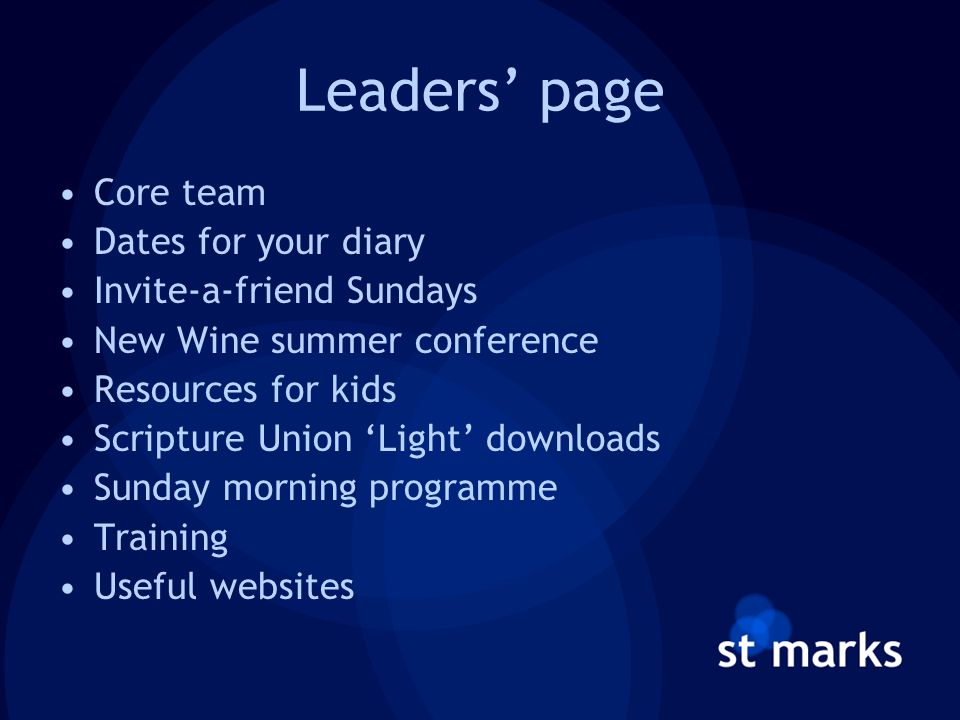 Leaders' page Core team Dates for your diary Invite-a-friend Sundays New Wine summer conference Resources for kids Scripture Union 'Light' downloads Sunday morning programme Training Useful websites