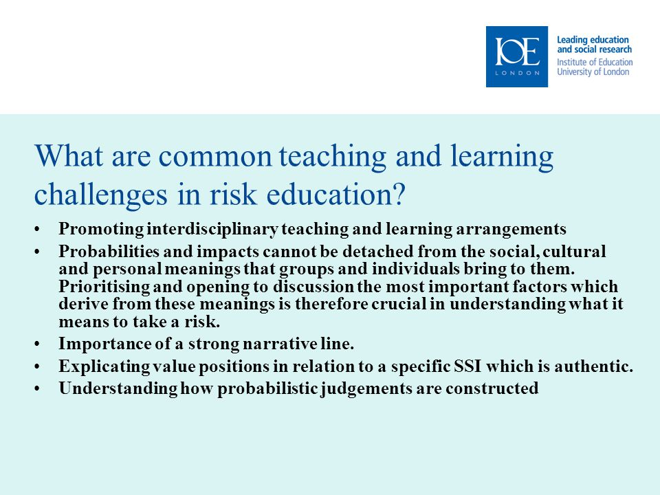 What are common teaching and learning challenges in risk education.