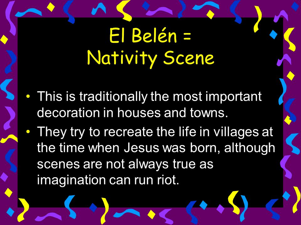 El Belén en casa = Nativity scenes in the house The sizes of these nativity scenes can vary enormously.