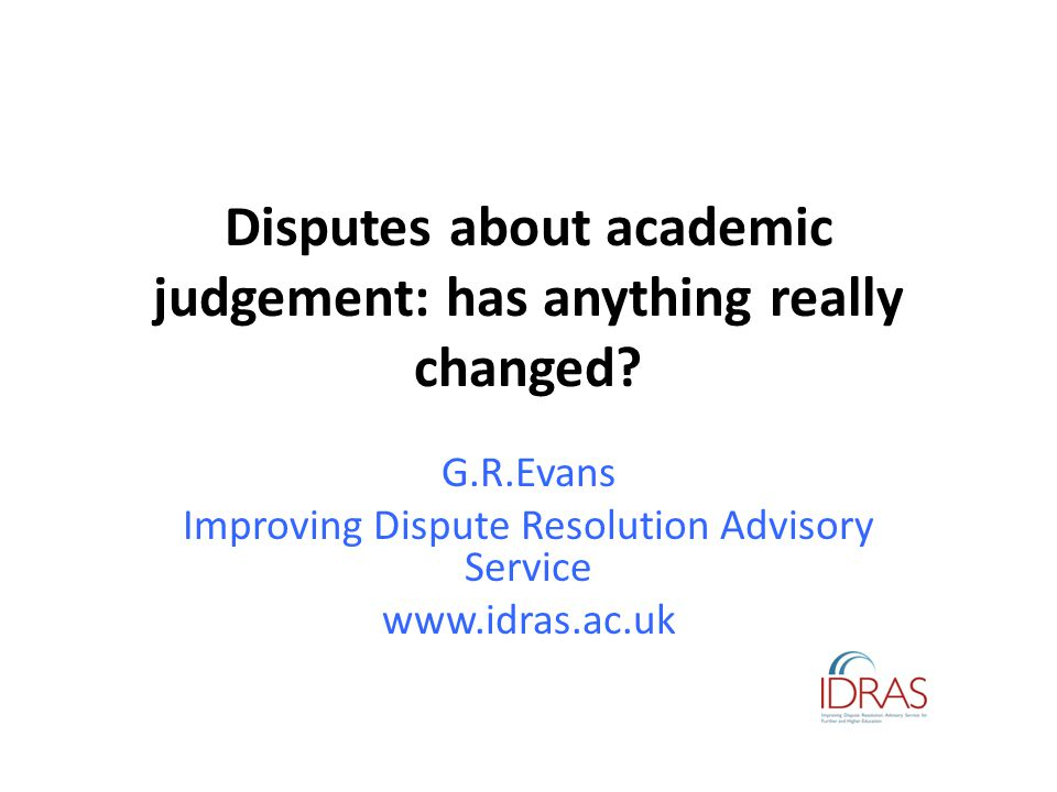 Disputes about academic judgement: has anything really changed.