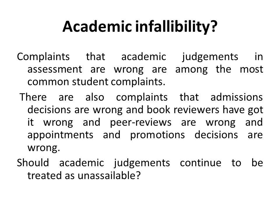 Academic infallibility.