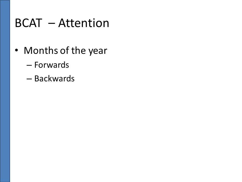 BCAT – Attention Months of the year – Forwards – Backwards