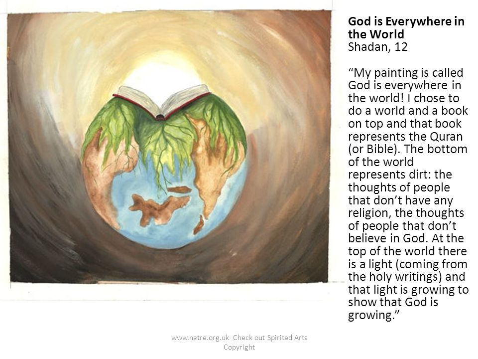 """God is Everywhere in the World Shadan, 12 """"My painting is called God is everywhere in the world! I chose to do a world and a book on top and that book"""