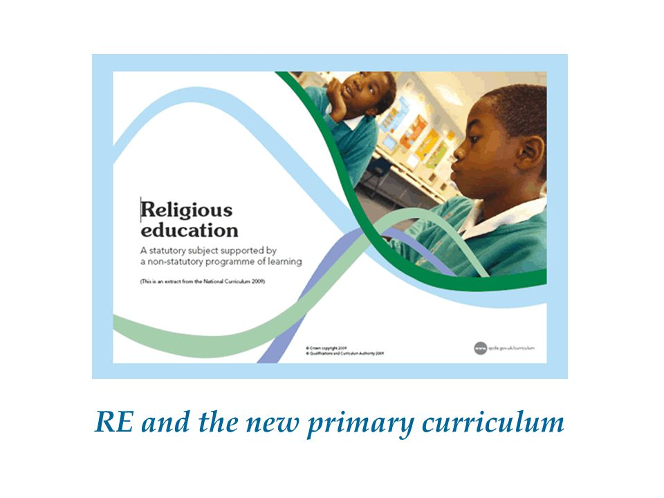 RE and the new primary curriculum