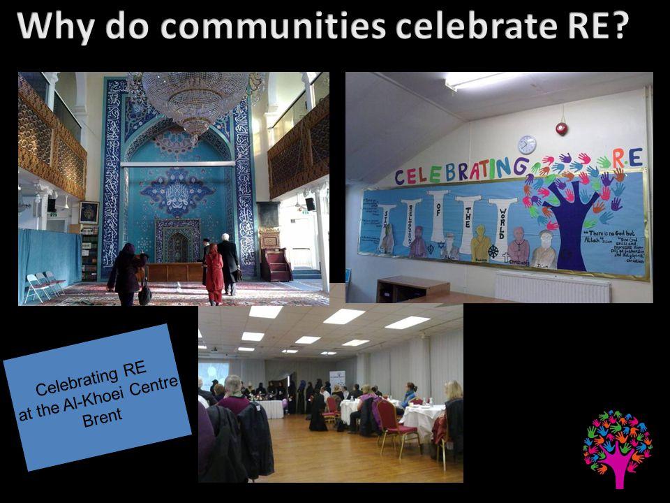 Celebrating RE at the Al-Khoei Centre Brent