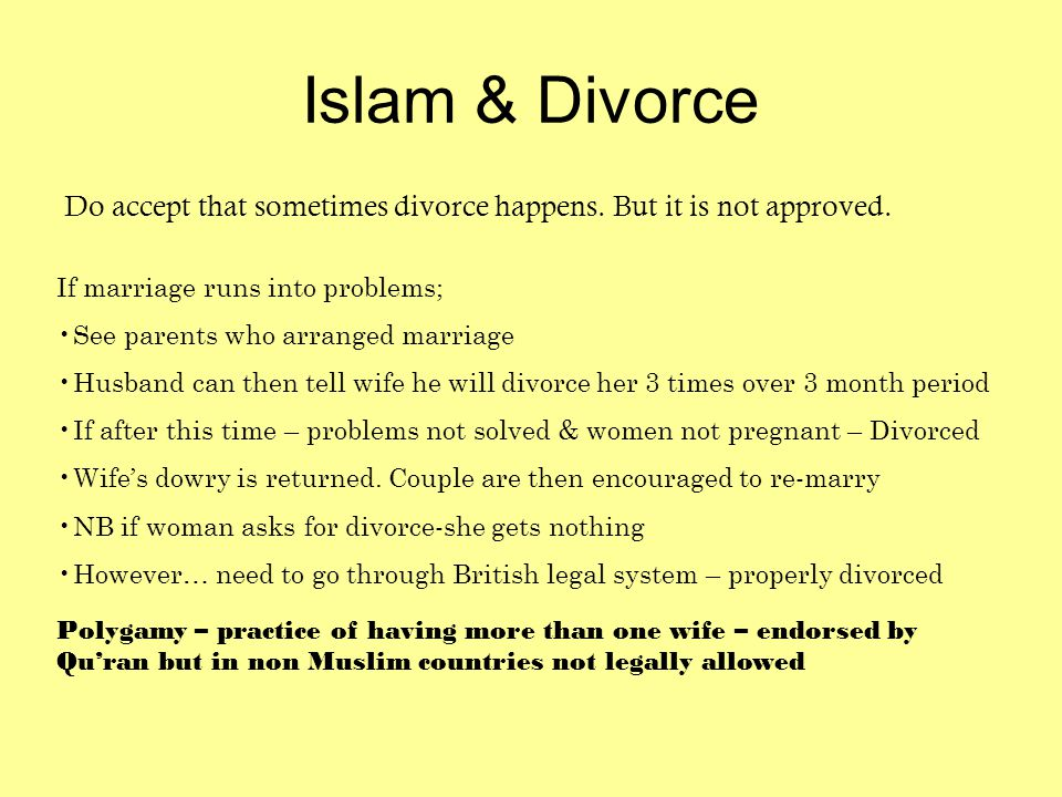 Islam & Divorce Do accept that sometimes divorce happens.