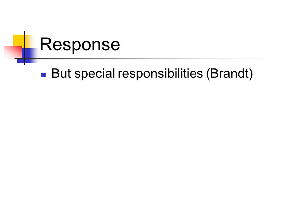 Response But special responsibilities (Brandt)