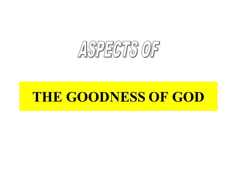 GOODNESS AND JESUS How could God assume human form.