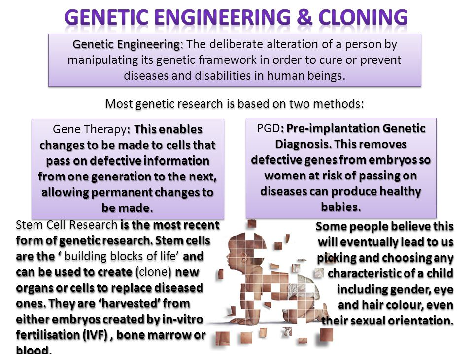Most genetic research is based on two methods: : This enables changes to be made to cells that pass on defective information from one generation to the next, allowing permanent changes to be made.