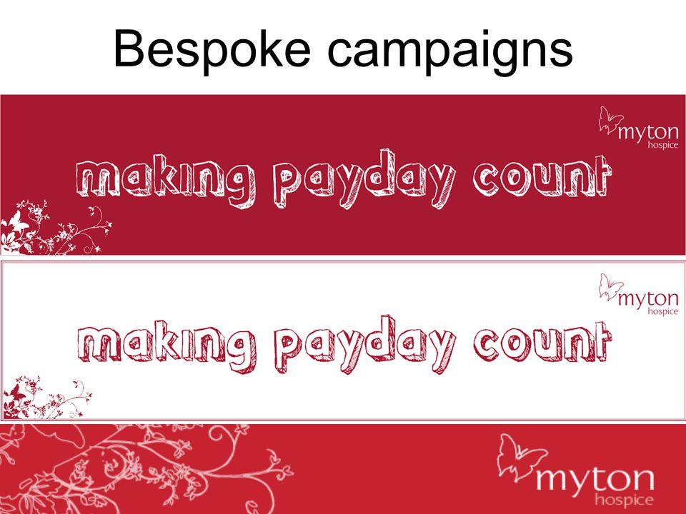 Bespoke campaigns
