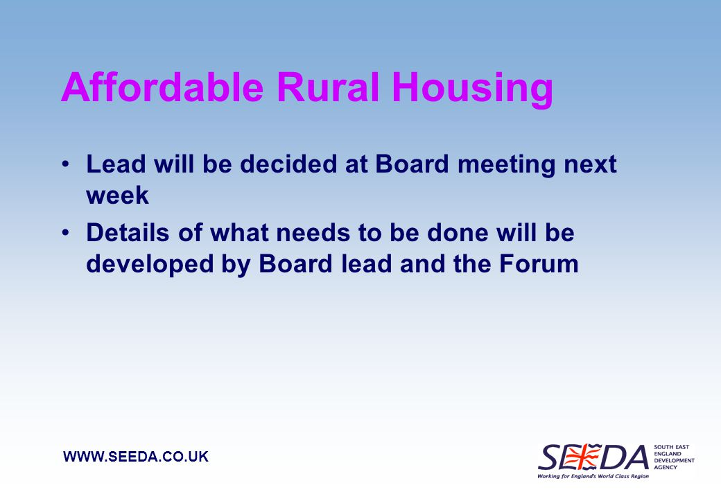 WWW.SEEDA.CO.UK Discussion Questions 1.How will the Forum help take forward the Board Priorities .
