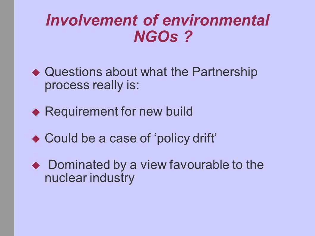 Involvement of environmental NGOs .