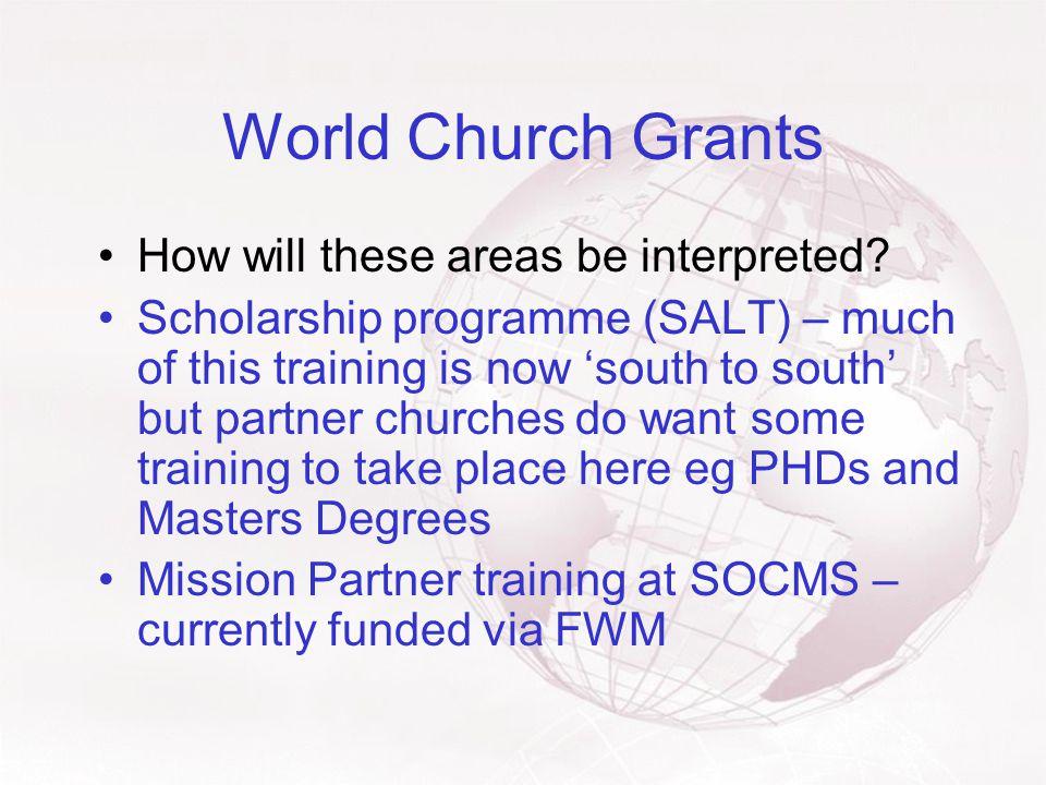 World Church Grants Some 'grey areas'.