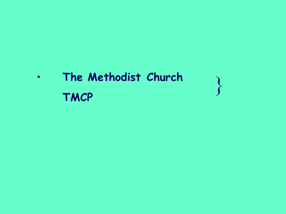 The Methodist Church TMCP }