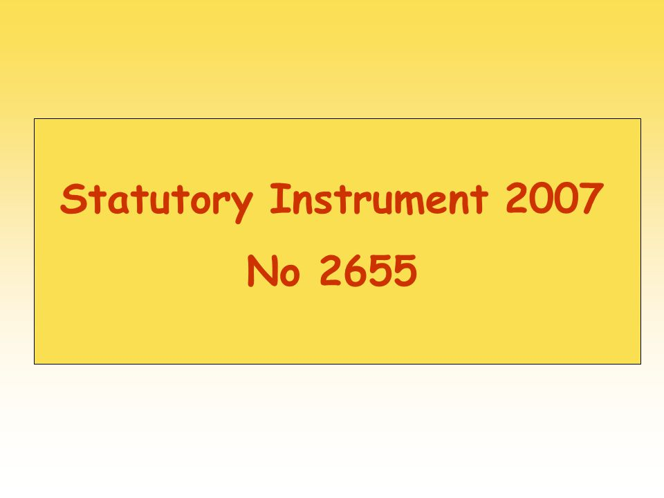 Statutory Instrument 2007 No 2655