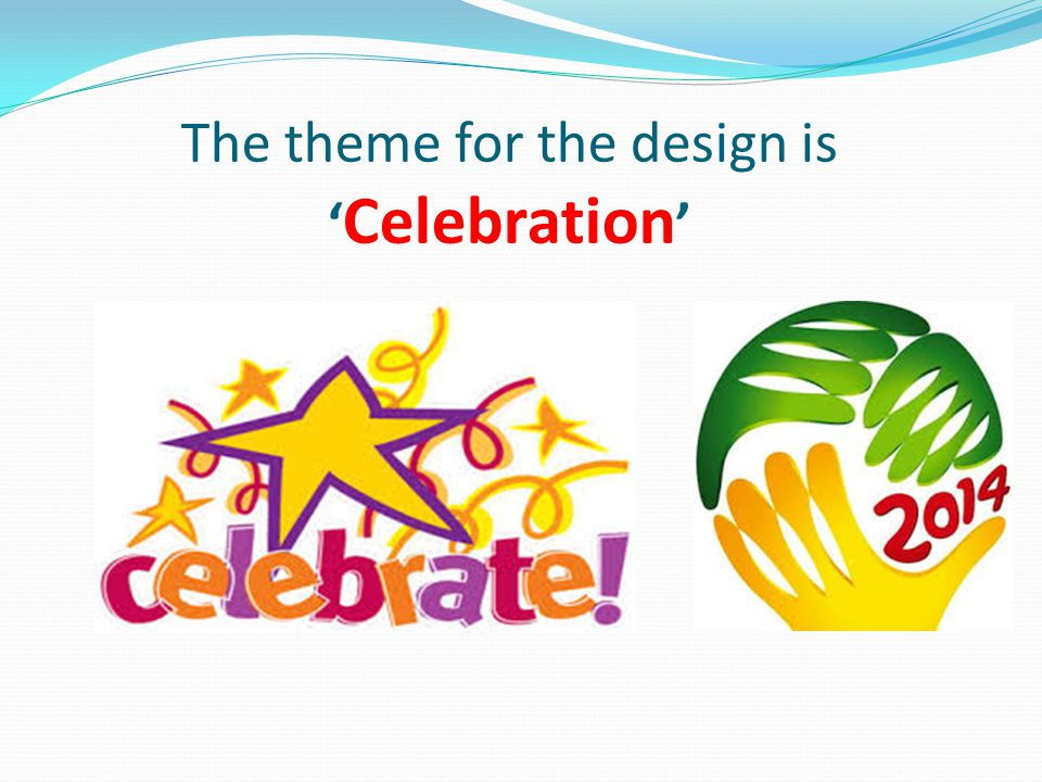 The theme for the design is ' Celebration '