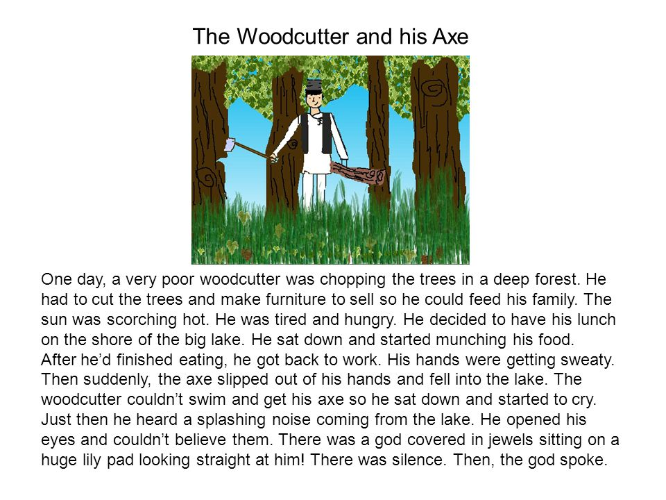The Woodcutter and his Axe Rewritten by Soniya Tamang