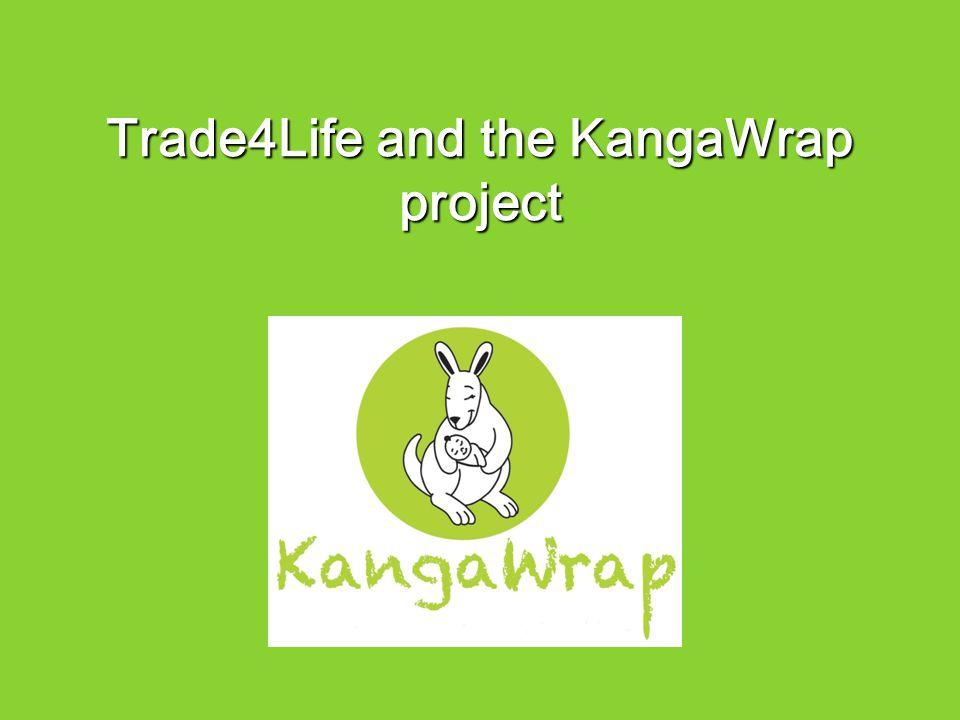 Trade4Life and the KangaWrap project