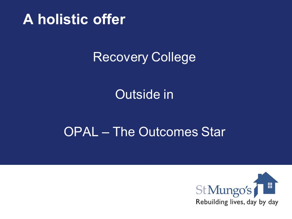 A holistic offer Recovery College Outside in OPAL – The Outcomes Star