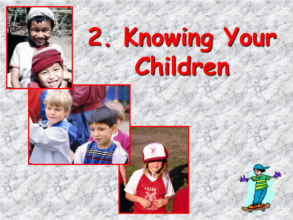 2. Knowing Your Children