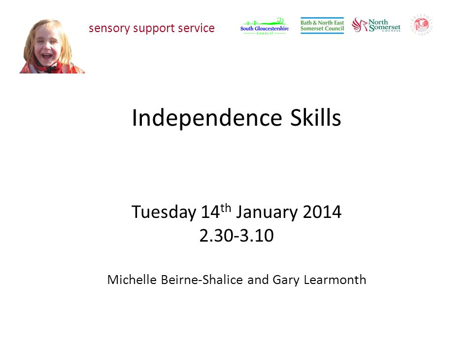 To develop an awareness and understanding of the implications of a vision impairment on developing independence skills.