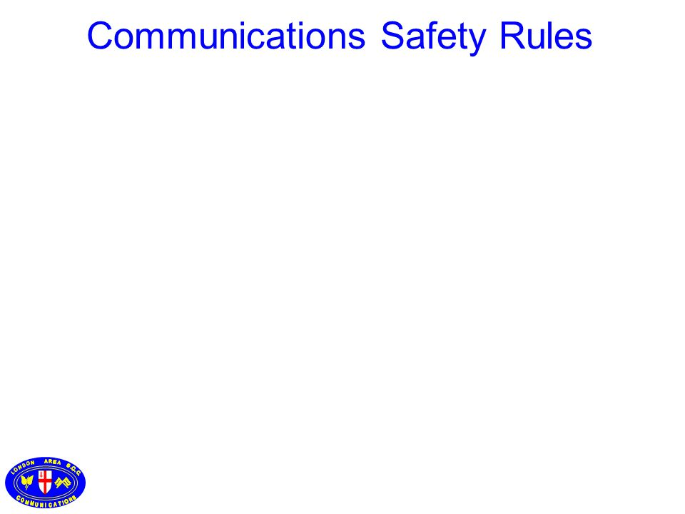 Communications Safety Rules