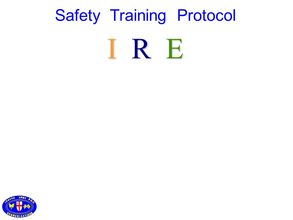 I R E Safety Training Protocol