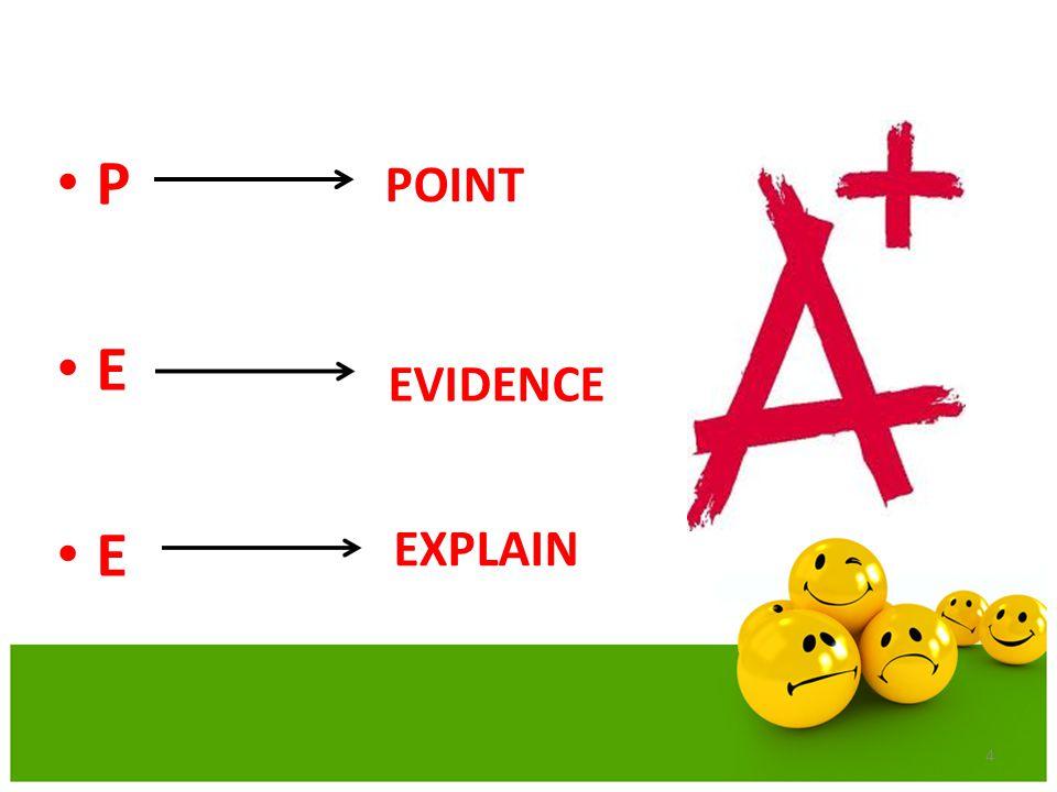 P E 4 POINT EVIDENCE EXPLAIN