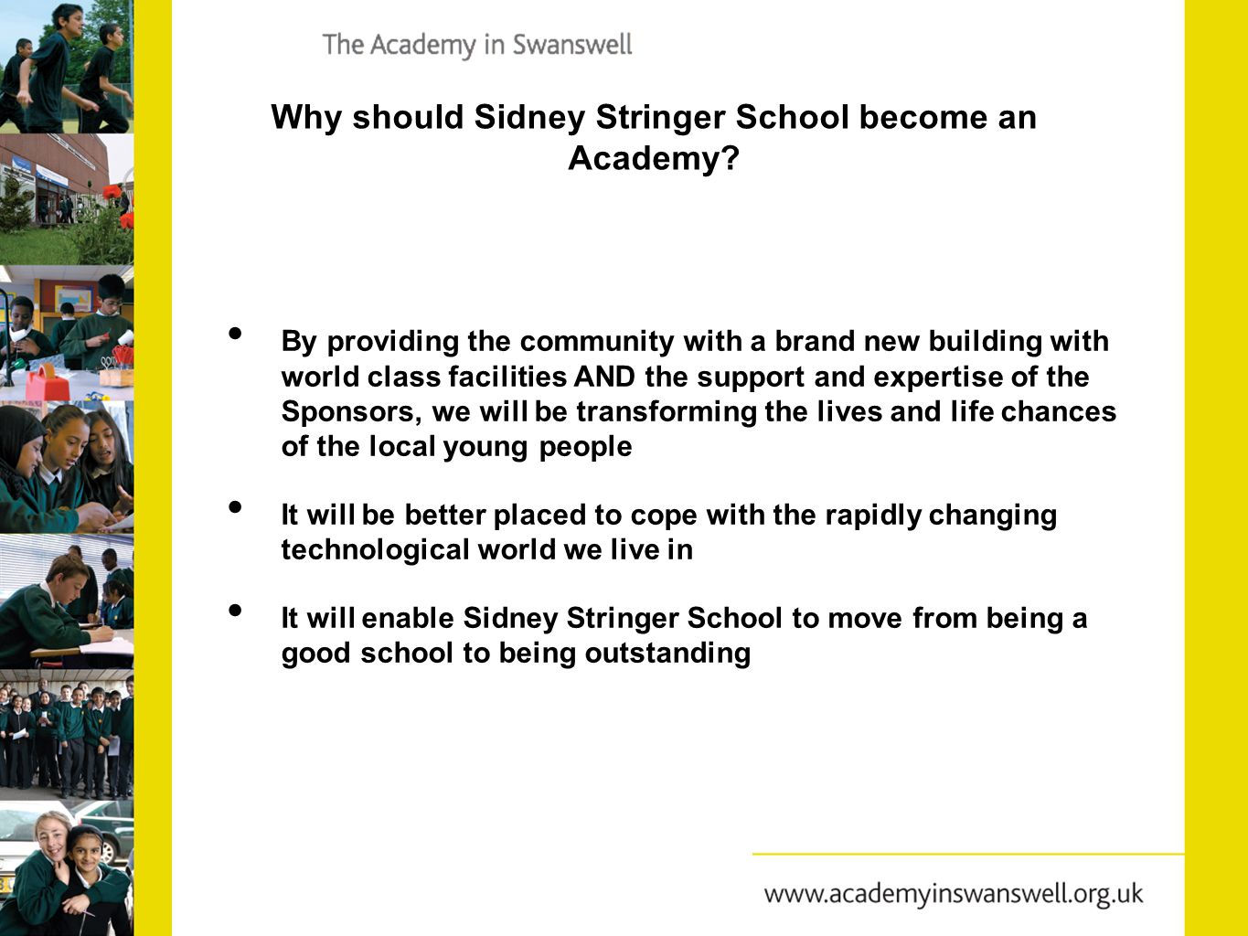 Why should Sidney Stringer School become an Academy.