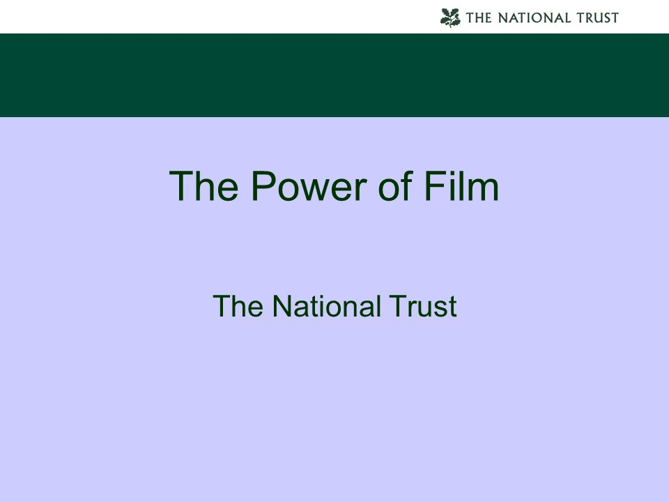 The Power of Film The National Trust