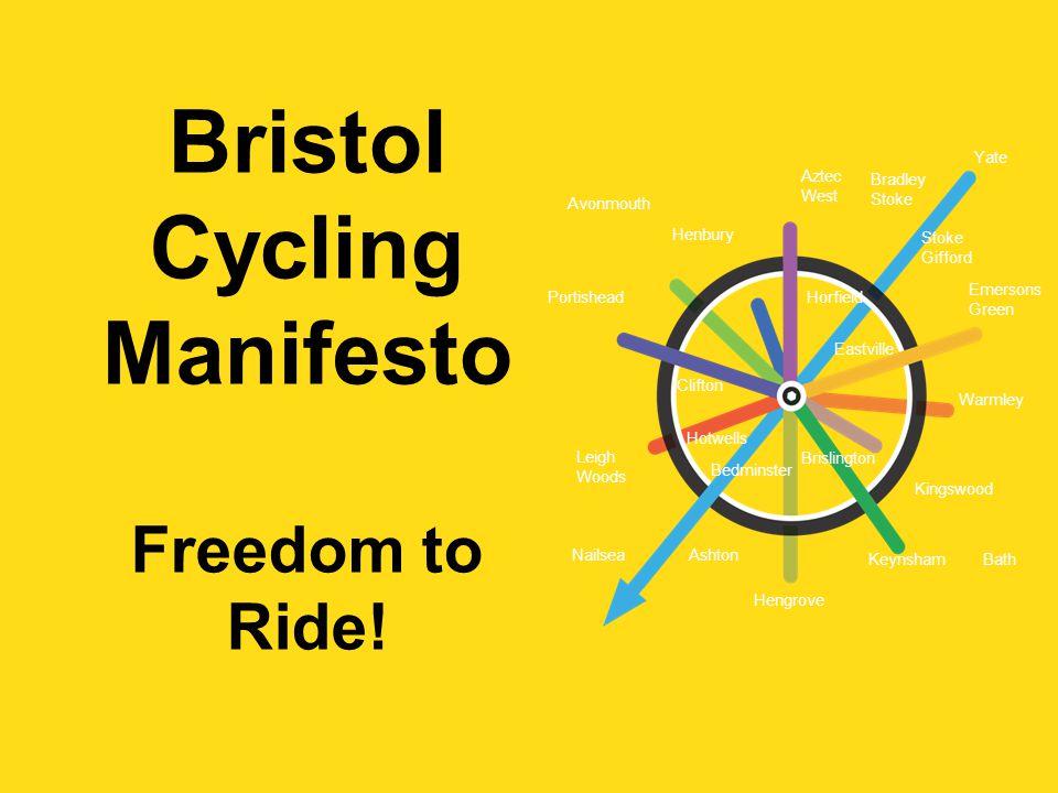 Bristol Cycling Manifesto Freedom to Ride.