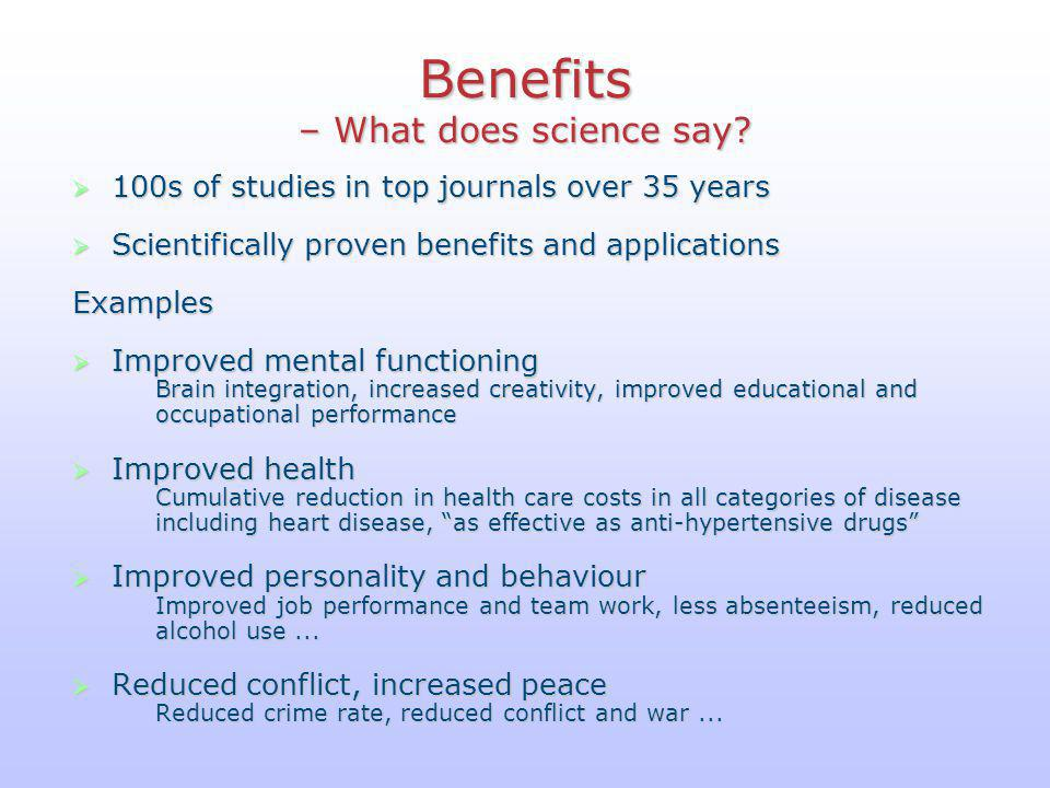Benefits – What does science say.